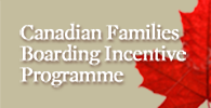 Canadian Families Boarding Incentive Programme
