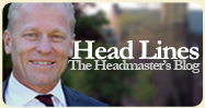"""Head Lines"" a blog by Headmaster Stuart Grainger"