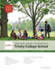 Tradition, identity, community – The Our Kids Review of: Trinity College School